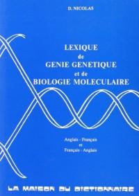 Lexique de génie génétique et de biologie moléculaire: anglais-français et français-anglais