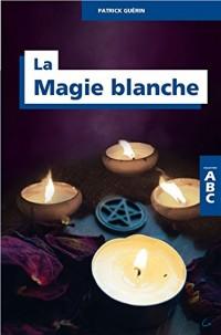 La Magie blanche - ABC