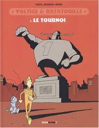 Voltige et Ratatouille, tome 1 : Le Tournoi