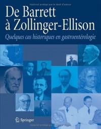 De Barrett à Zollinger-Ellison. : Quelques cas historiques en gastroentérologie.