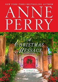 A Christmas Message: A Novel