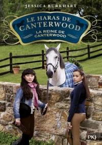 Le Haras de Canterwood - Tome 10 la Reine de Canterwood