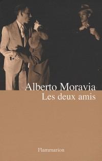 Les deux amis : Versions d'un roman de guerre et d'après-guerre