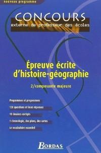 Epreuve écrite d'histoire-géographie : Tome 2, Composante majeure