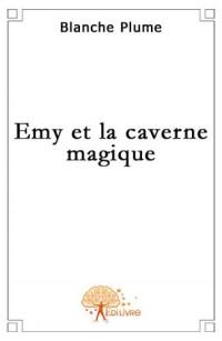Emy et la caverne magique