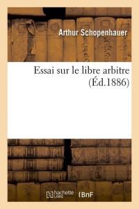 Essai Sur le Libre Arbitre  ed 1886