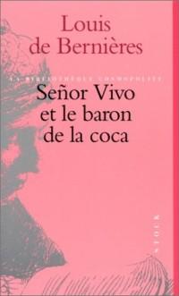 Señor Vivo et le baron de la coca