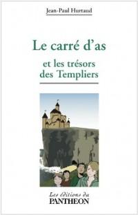 Le carré d'as et le trésor des Templiers