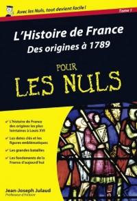 L'Histoire de France pour les nuls : Volume 1, Des origines à 1789