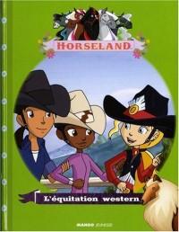 Horseland : L'équitation western