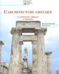 L'architecture grecque : Tome 2, Architecture religieuse et funéraire