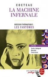 La Machine infernale (Edition pédagogique): Dossier thématique : Les Fantômes [Poche]