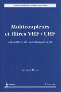 Multicoupleurs et filtres VHF-UHF : Applications des résonnateurs à air