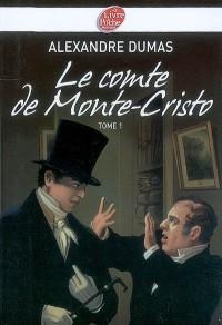 Le comte de Monte-Cristo : Tome 1