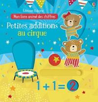 Petites additions au cirque - Mon livre animé des chiffres
