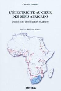 L'électricité au coeur des défis africains. Manuel sur l'électrification en Afrique
