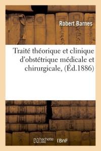 Traite d Obstetrique Medicale  ed 1886