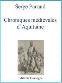 Chroniques médiévales d'aquitaine