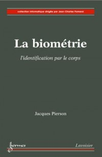La biométrie : L'identification par le corps