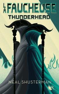 La Faucheuse, Tome 2: Thunderhead (02)