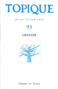 Topique, N° 93 : Grandir