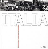 Italia : Portrait d'un pays en 60 années de photographies