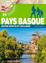 Pays basque : entre monts et collines : 25 balades [Poche]