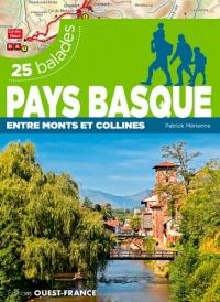 Pays basque : entre monts et collines : 25 balades