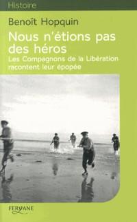 Nous N'Etions Pas des Heros