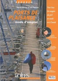 Ports de plaisance : Mode d'emploi