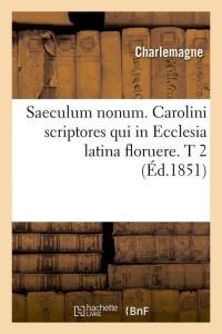 Saeculum Nonum  T 2  ed 1851