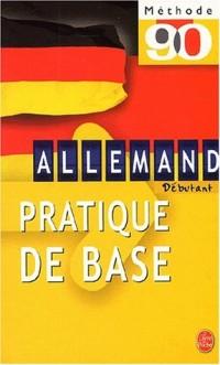 Méthode 90 allemand : Pratique de base