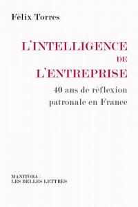 L'Intelligence de l'entreprise: 40 ans de réflexion patronale en France