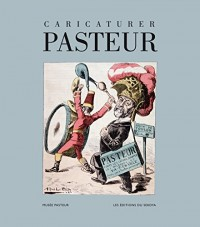 Caricaturer Pasteur