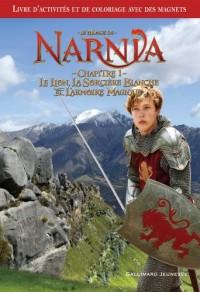 Le Monde de Narnia : Chapitre 1, Le Lion, La Sorcière Blanche et l'Armoire Magique : Livre d'activités et de coloriages sur le thème du film