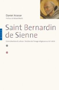 Saint-Bernardin de Sienne. Entre dévotion et culture : fonction de l'image religieuse au XVe siècle