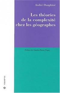 Les théories de la complexité chez les géographes