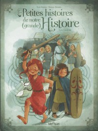 Les Petites Histoires - les Gaulois