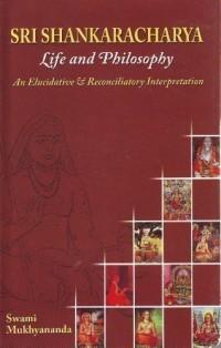 Sri Shankaracharya: Life and Philosophy