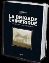La brigade chimérique : L'Intégrale