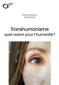 Idées reçues sur le transhumanisme