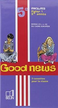 Good News 5e 2007 Cassettes Classe