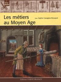 Les métiers au Moyen Age