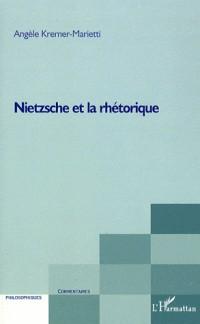 Nietzsche et rhétorique