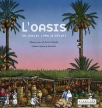 L'Oasis : Un jardin dans le désert