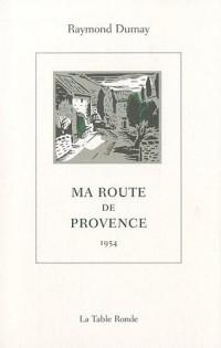Ma route de Provence : 1954