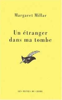 Un étranger dans ma tombe
