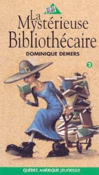 La mystérieuse bibliothecaire
