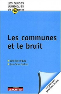 Les Communes et le Bruit