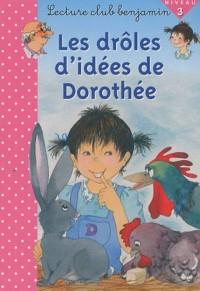 Les drôles d'idées de Dorothée